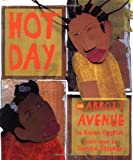 img - for Hot Day on Abbott Avenue (Jane Addams Honor Book (Awards)) book / textbook / text book