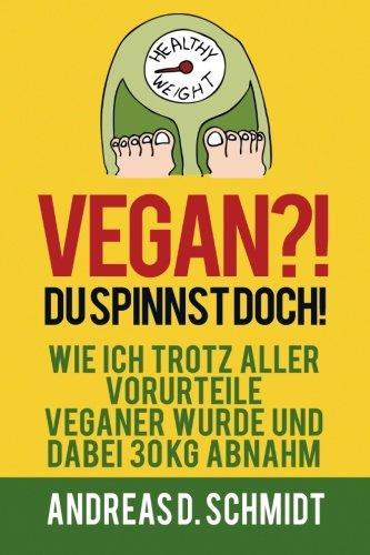 Vegan?! Du spinnst doch!