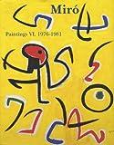 echange, troc Jacques Dupin, Ariane Lelong-Mainaud - Miro Paintings : Catalogue raisonné, tome 6