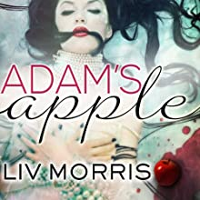 Adam's Apple: Touch of Tantra, Book 1 Audiobook by Liv Morris Narrated by Christian Fox