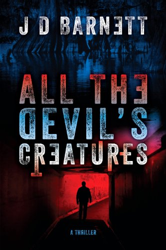 All the Devil's Creatures