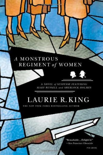 A Monstrous Regiment of Women by Laurie King