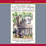 The Poet of Tolstoy Park | Sonny Brewer