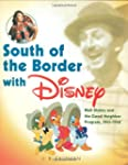 South of the Border with Disney: Walt...