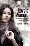 img - for Love's Memory: The Scotts of Mountain Ridge Book One (The Scotts of Mountain Ridge Series) book / textbook / text book