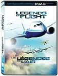 Legends of Flight (IMAX) / Les l�gend...