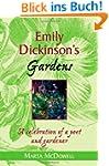 Emily Dickinson's Gardens: A Celebrat...
