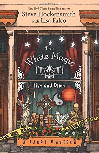The White Magic Five & Dime (A Tarot Mystery)