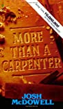 More Than a Carpenter (0842345523) by Josh McDowell