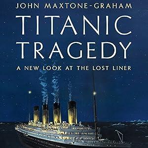 Titanic Tragedy Audiobook