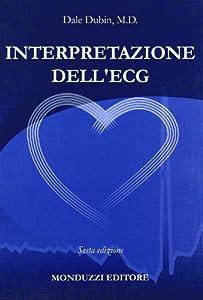 Interpretazione dell'ECG: Amazon.it: Dale Dubin, F. Chiarella: Libri