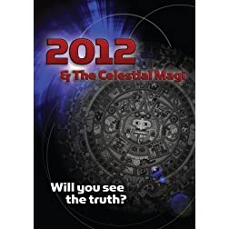 2012 and the Celestial Magi