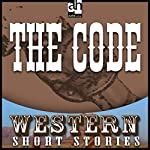 The Code | Ernest Haycox