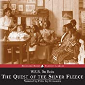 The Quest of the Silver Fleece | [W. E. B. Du Bois]