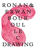 img - for Ronan & Erwan Bouroullec: Drawing book / textbook / text book