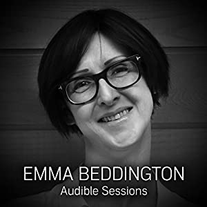 FREE: Audible Sessions with Emma Beddington Rede
