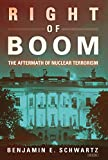 Right of Boom: The Aftermath of Nuclear Terrorism