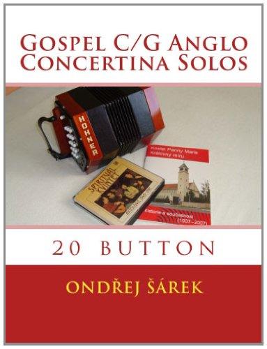 Gospel C/G Anglo Concertina Solos: 20 button