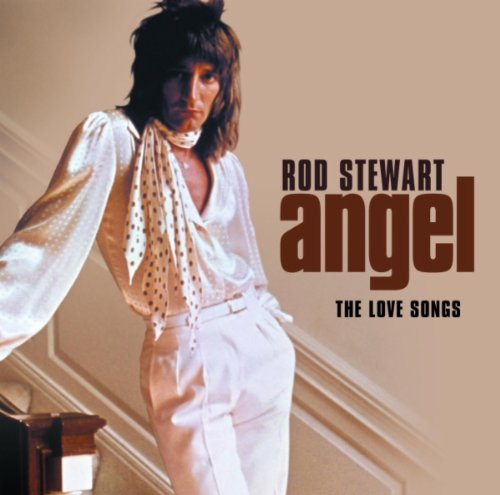 Rod Stewart - angel: the love songs - Zortam Music