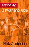 Let's Study 2 Peter and Jude (Let's Study S)