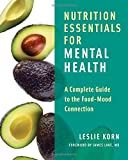 img - for Nutrition Essentials for Mental Health: A Complete Guide to the Food-Mood Connection book / textbook / text book