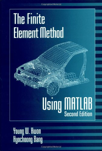 The Finite Element Method Using MATLAB,