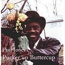 Pucker Up Buttercup [VINYL]