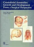 img - for Craniofacial Anomalies: Growth and Development from a Surgical Perspective book / textbook / text book