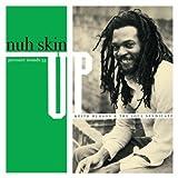 Nuh-Skin-Up-[Vinyl]