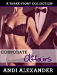 Corporate Affairs (A Three Story Coll...