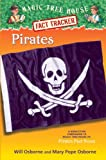 Magic Tree House Fact Tracker #4: Pirates: A Nonfiction Companion to Magic Tree House #4: Pirates Past Noon (A Stepping Stone Book(TM)) (0375902996) by Osborne, Mary Pope