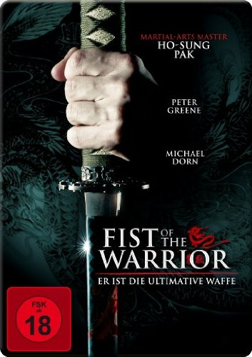 Fist of the Warrior - Er ist die ultimative Waffe (Iron Edition)