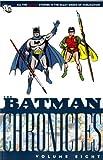 Batman: v. 8: Chronicles (1848564473) by Finger, Bill