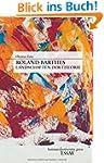 Roland Barthes. Landschaften der Theo...