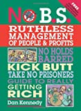 img - for No B.S. Ruthless Management of People and Profits book / textbook / text book