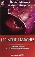 Les neuf marches - Un regard spirituel sur la grossesse et la naissance