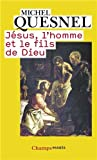 img - for J  sus, l'homme et le fils de Dieu (French Edition) book / textbook / text book