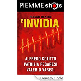 L'invidia (Piemme Shots)