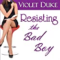 Resisting the Bad Boy: Nice Girl to Love, Book 1 (       UNABRIDGED) by Violet Duke Narrated by Meredith Mitchell