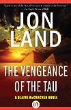 The Vengeance of the Tau (The Blaine McCracken Novels Book 5)