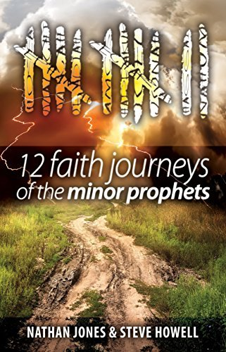 12-faith-journeys-of-the-minor-prophets-by-nathan-e-jones-2016-05-16