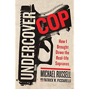 Under Cover Cop - Michael Russell