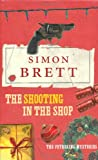 THE SHOOTING IN THE SHOP (FETHERING MYSTERIES 11) (0230736378) by SIMON BRETT