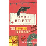 The Shooting in the Shop (Fethering Mysteries 11)by Simon Brett