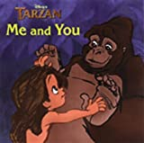 img - for Disney's Tarzan Me and You: Me and You by Victoria Saxon (1999-06-03) book / textbook / text book