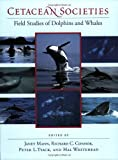 img - for Cetacean Societies: Field Studies of Dolphins and Whales book / textbook / text book