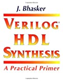 img - for Verilog HDL Synthesis, A Practical Primer book / textbook / text book