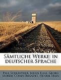 img - for Samtliche Werke; In Deutscher Sprache (German Edition) book / textbook / text book