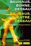 Image de Bauhaus. Bühne. Dessau / Theatre. Bauhaus. Dessau: Szenenwechsel /Change of Scene