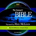 The Listener's Bible NIV: The Complete Bible, Genesis to Revelation (       UNABRIDGED) by  Fellowship for the Performing Arts Narrated by Max McLean
